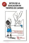 RETOS DE LA EDUCACIÓN EN TIEMPOS DE CAMBIO - 9788416556977 - VV.AA.