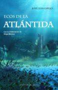 ecos de la atlantida-jose luis espejo-9788417064877