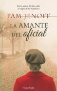 LA AMANTE DEL OFICIAL - 9788417216177 - PAM JENOFF
