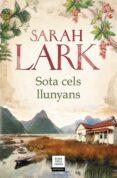 SOTA CELS LLUNYANS - 9788417444877 - SARAH LARK