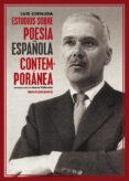 estudios sobre poesía española contemporánea-luis cernuda-9788417550677