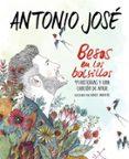 BESOS EN LOS BOLSILLOS: 99 HISTORIAS Y UNA CANCION DE AMOR - 9788420484877 - ANTONIO JOSE