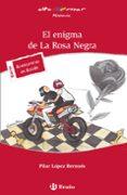 EL ENIGMA DE LA ROSA NEGRA - 9788421679777 - PILAR LOPEZ BERNUES