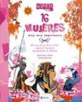 16 MUJERES MUY, MUY IMPORTANTES (SABER MAS) - 9788421699577 - VIOLETA MONREAL