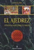 EL AJEDREZ, INVESTIGACIONES SOBRE SU ORIGEN - 9788425516177 - JOSE BRUNET Y BELLET