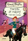 TERCER AÑO EN TORRES DE MALORY - 9788427202177 - ENID BLYTON