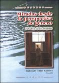 MIRADAS DESDE LA PERSPECTIVA DE GENERO - 9788427714977 - VV.AA.