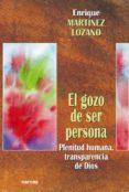 el gozo de ser persona (ebook)-enrique martinez lozano-9788427719477