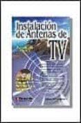 INSTALACION DE ANTENAS DE TV - 9788428327077 - ISIDORO BERRAL MONTERO