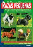 EL NUEVO LIBRO DE LAS RAZAS PEQUEÑAS - 9788430584277 - JOSEFINA GOMEZ-TOLDRA