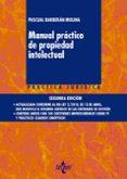 MANUAL PRÁCTICO DE PROPIEDAD INTELECTUAL (2ª ED.) - 9788430974177 - PASCUAL BARBERAN MOLINA