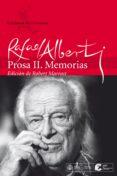 PROSA II: MEMORIAS - 9788432240577 - RAFAEL ALBERTI