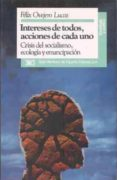 INTERESES DE TODOS ACCIONES DE CADA UNO - 9788432306877 - FELIX OVEJERO LUCAS