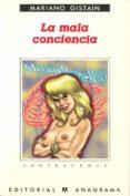 LA MALA CONCIENCIA - 9788433923677 - MARIANO GISTAIN