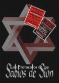 LOS PROTOCOLOS DE LOS SABIOS DE SION: LOS PELIGROS JUDIO-MASONICO S - 9788460743477 - SERGE NILUS