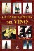 LA ENCICLOPEDIA DEL VINO - 9788466201377 - CHRISTIAN CALLEC