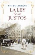 LA LEY DE LOS JUSTOS - 9788466329477 - CHUFO LLORENS