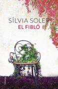 EL FIBLÓ - 9788466424677 - SILVIA SOLER