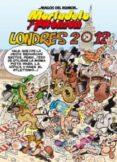 MAGOS DEL HUMOR 151. LONDRES 2012 (MORTADELO Y FILEMON) - 9788466650977 - FRANCISCO IBAÑEZ TALAVERA