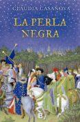 LA PERLA NEGRA - 9788466661577 - CLAUDIA CASANOVA
