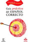 GUIA PRACTICA DEL ESPAÑOL CORRECTO (INSTITUTO CERVANTES) - 9788467029277 - FLORENTINO PAREDES GARCIA