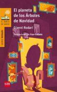 EL PLANETA DE LOS ÁRBOLES DE NAVIDAD - 9788467585377 - GIANNI RODARI