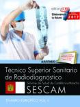 TÉCNICO SUPERIOR SANITARIO DE RADIODIAGNÓSTICO. SERVICIO DE SALUD DE CASTILLA-LA MANCHA (SESCAM). TEMARIO ESPECÍFICO VOL. II - 9788468177977 - VV.AA.
