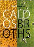 CALDOS = BROTHS (ED. BILINGÜE ESPAÑOL - INGLES) - 9788472121577 - RICARD CAMARENA