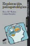 EXPLORACION PSICOPATOLOGICA - 9788477389477 - R.M. BAÑOS