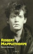 ROBERT MAPPLETHORPE - 9788477651277 - PATRICIA MORRISROE