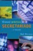 MANUAL PRACTICO DE SECRETARIADO ( 2ª ED.) - 9788478978977 - RAUL MORUECO