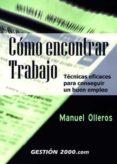 COMO ENCONTRAR TRABAJO - 9788480884877 - MANUEL OLLEROS