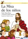 LA MISA DE LOS NIÑOS - 9788482398877 - PEDRO MARIA REYES