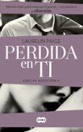 PERDIDA EN TI (ERES MI ADICCION II) - 9788483657577 - LAURELIN PAIGE
