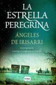 la estrella peregrina (ebook)-angeles de irisarri-9788483659977