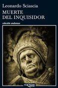 MUERTE DEL INQUISIDOR - 9788483833377 - LEONARDO SCIASCIA