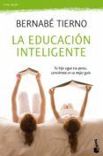 LA EDUCACION INTELIGENTE: TU HIJO SIGUE TUS PASOS, CONVIERTETE EN SU MEJOR GUIA - 9788484609377 - MARIANO SEOANEZ CALVO
