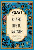 1930 EL AÑO QUE TU NACISTE - 9788488907677 - ROSA COLLADO BASCOMPTE