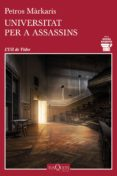 universitat per a assassins-petros markaris-9788490666777