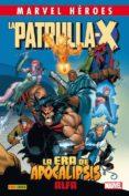 PATRULLA-X 1: LA ERA DE APOCALIPSIS: ALPHA - 9788490945377 - VV.AA.