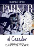 PARKER Nº 1: EL CAZADOR - 9788492769377 - DARWIN COOKE