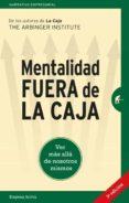 MENTALIDAD FUERA DE LA CAJA: VER MAS ALLA DE NOSOTROS MISMOS - 9788492921577 - VV.AA.