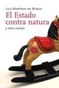EL ESTADO CONTRA NATURA Y OTROS CUENTOS - 9788493570477 - LUIS MARTINEZ DE MINGO