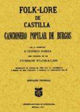 FOLK-LORE DE CASTILLA O CANCIONERO POPULAR DE BURGOS (FACSIMIL) - 9788495636577 - FEDERICO OLMEDA