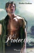 EL PROTECTOR - 9788496952577 - HEATHER GROTHAUS