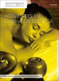 actividades en cabina de estetica-maria amparo badia vila-enriqueta garcia miranda-9788497325677