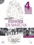 ESPAÑOL EN MARCHA 4 GUÍA DIDACTICA - 9788497787277 - FRANCISCA CASTRO VIUDEZ