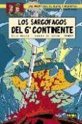 BLAKE Y MORTIMER 17: LOS SARCOFAGOS DEL 6º CONTINENTE 2: EL DUELO DE LOS ESPIRITUS - 9788498140477 - YVES SENTE