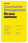 COMMUNITY MANAGEMENT EN UNA SEMANA - 9788498751277 - PEDRO ROJAS