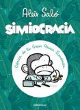 SIMIOCRACIA: CRONICA DE LA GRAN RESACA ECONOMICA - 9788499896977 - ALEIX SALO